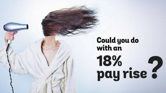 Could You Do With An 18% Pay Rise?